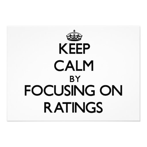 Keep Calm by focusing on Ratings Custom Invites