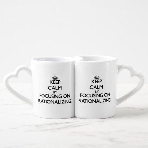 Keep Calm by focusing on Rationalizing Couple Mugs