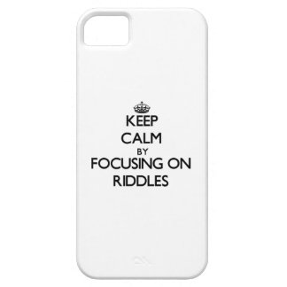 Keep Calm by focusing on Riddles iPhone 5/5S Cover