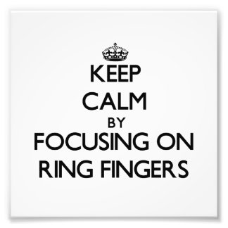 Keep Calm by focusing on Ring Fingers Photo