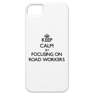 Keep Calm by focusing on Road Workers iPhone 5 Case