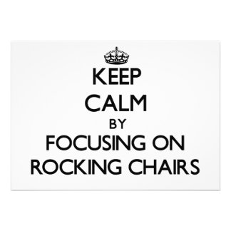Keep Calm by focusing on Rocking Chairs Invites