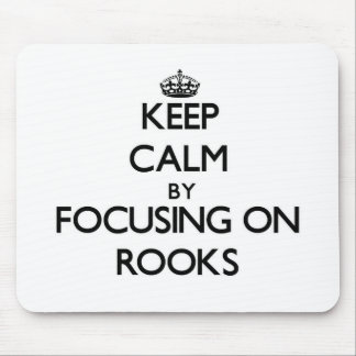 Keep Calm by focusing on Rooks Mousepad