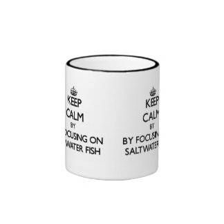 Keep calm by focusing on Saltwater Fish Ringer Mug