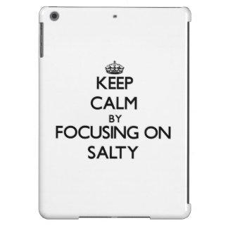 Keep Calm by focusing on Salty iPad Air Cases