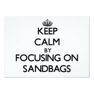Keep Calm by focusing on Sandbags 5x7 Paper Invitation Card