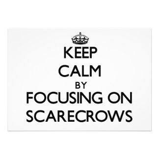 Keep Calm by focusing on Scarecrows Personalized Invites