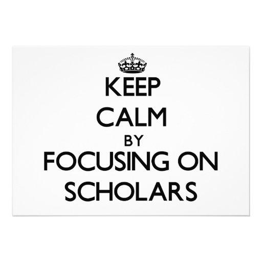 Keep Calm by focusing on Scholars Custom Invitation
