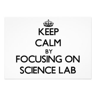 Keep Calm by focusing on Science Lab Announcements