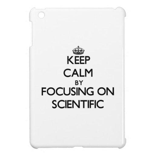 Keep Calm by focusing on Scientific iPad Mini Case