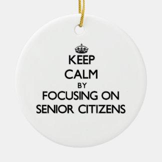 Keep Calm by focusing on Senior Citizens Christmas Ornament