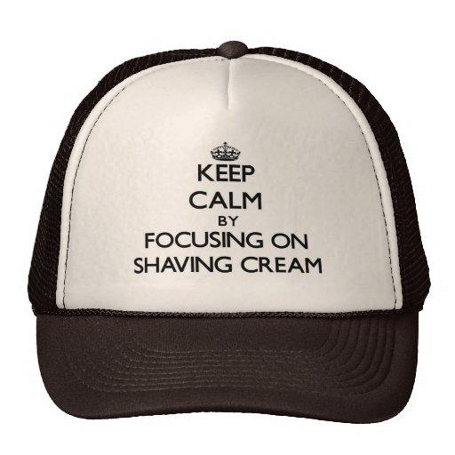 Keep Calm by focusing on Shaving Cream Mesh Hats