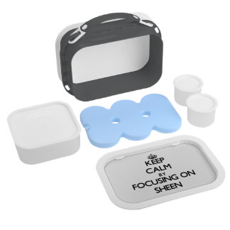 Keep Calm by focusing on Sheen Lunch Box