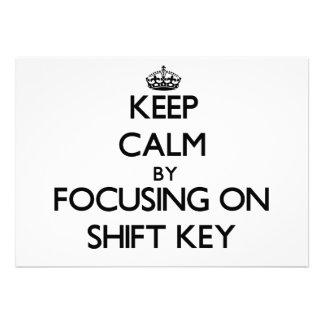 Keep Calm by focusing on Shift Key Custom Invites