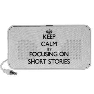 Keep Calm by focusing on Short Stories Travelling Speaker