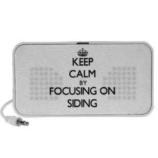 Keep Calm by focusing on Siding Notebook Speaker