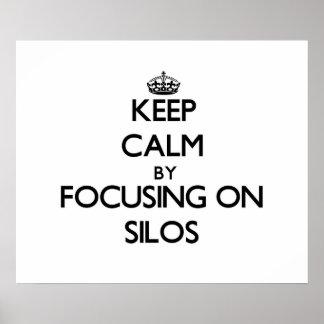 Keep Calm by focusing on Silos Print