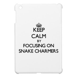 Keep Calm by focusing on Snake Charmers iPad Mini Cover