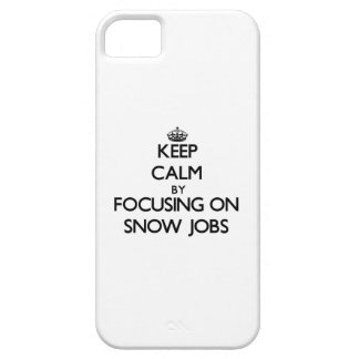 Keep Calm by focusing on Snow Jobs iPhone 5 Cover