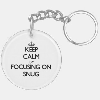 Keep Calm by focusing on Snug Double-Sided Round Acrylic Key Ring
