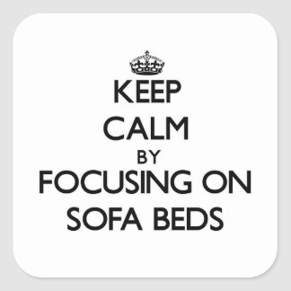 Keep Calm by focusing on Sofa Beds Stickers