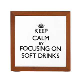 Keep Calm by focusing on Soft Drinks Desk Organizers