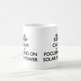 Keep Calm by focusing on Solar Power Basic White Mug