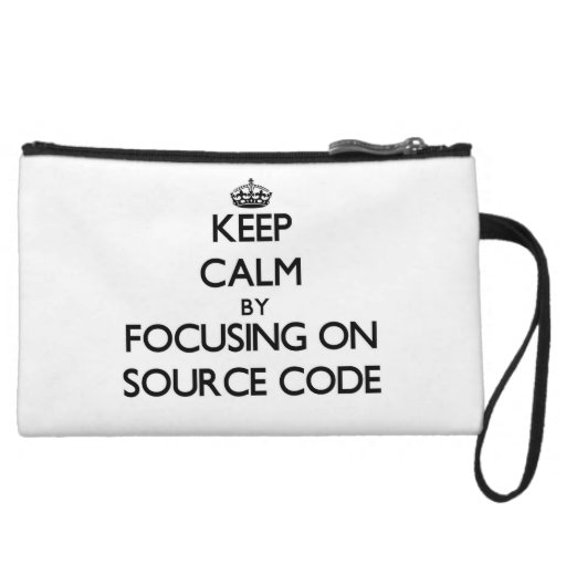 Keep Calm by focusing on Source Code Wristlet Clutches