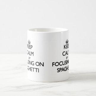 Keep Calm by focusing on Spaghetti Mugs