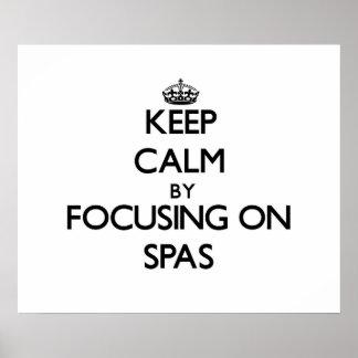 Keep Calm by focusing on Spas Print