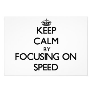 Keep Calm by focusing on Speed Invite