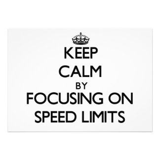 Keep Calm by focusing on Speed Limits Custom Invites