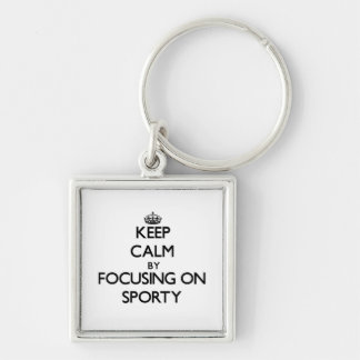 Keep Calm by focusing on Sporty Key Chains