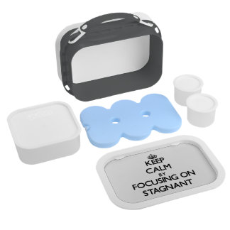 Keep Calm by focusing on Stagnant Lunch Box