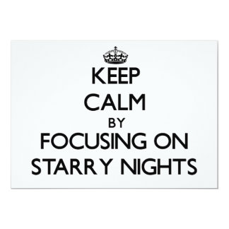 """Keep Calm by focusing on Starry Nights 5"""" X 7"""" Invitation Card"""