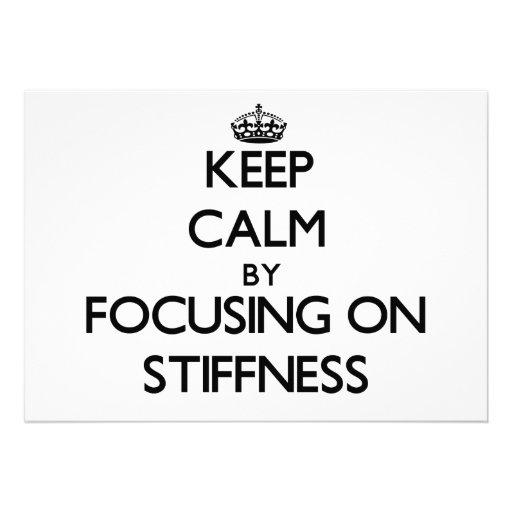 Keep Calm by focusing on Stiffness Custom Invites