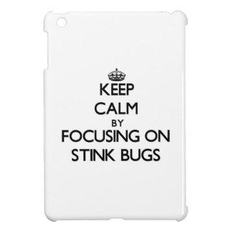 Keep Calm by focusing on Stink Bugs iPad Mini Case
