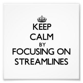 Keep Calm by focusing on Streamlines Photo Print