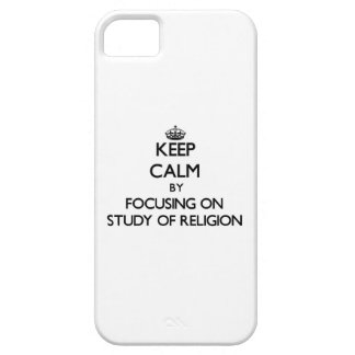 Keep calm by focusing on Study Of Religion iPhone 5 Cover