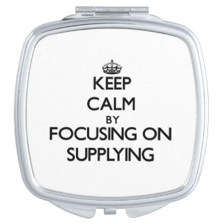 Keep Calm by focusing on Supplying Compact Mirror