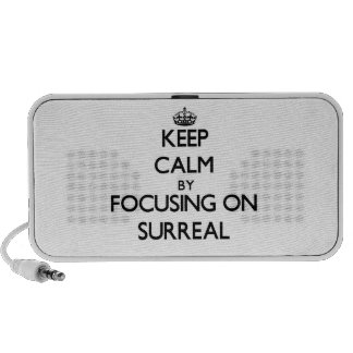 Keep Calm by focusing on Surreal Travel Speaker