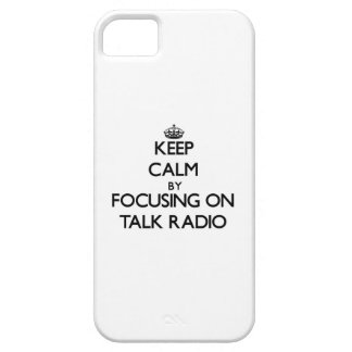 Keep Calm by focusing on Talk Radio Cover For iPhone 5/5S
