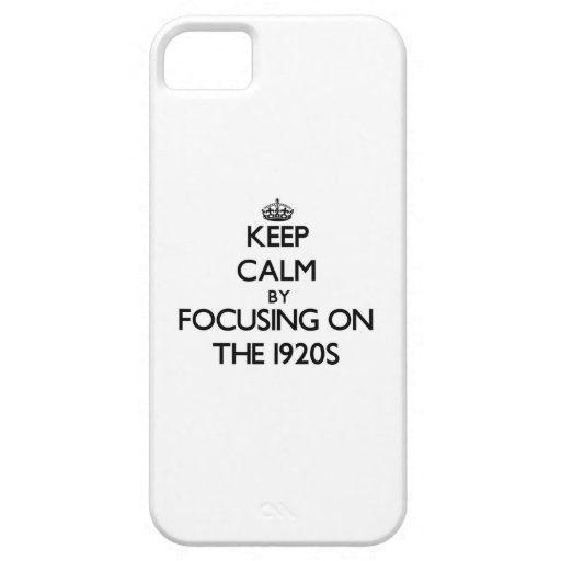 Keep Calm by focusing on The 1920S Cover For iPhone 5/5S