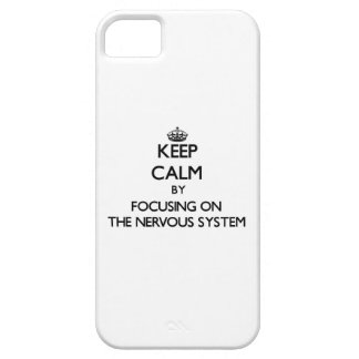 Keep Calm by focusing on The Nervous System iPhone 5 Covers