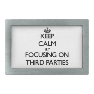 Keep Calm by focusing on Third Parties Rectangular Belt Buckles