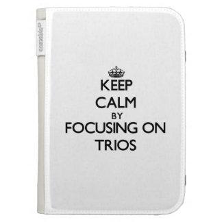 Keep Calm by focusing on Trios Kindle Folio Case