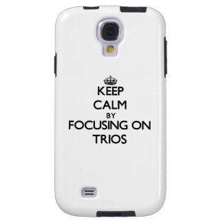 Keep Calm by focusing on Trios Galaxy S4 Case