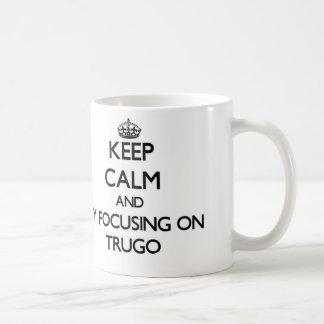Keep calm by focusing on Trugo Basic White Mug