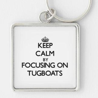 Keep Calm by focusing on Tugboats Key Chain
