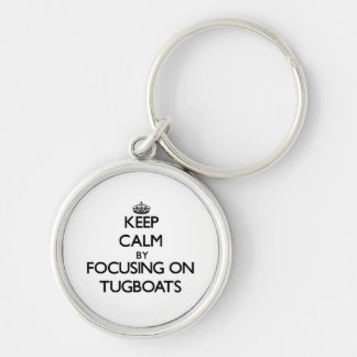 Keep Calm by focusing on Tugboats Keychain